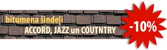 Bitumena šindeļi ACCORD, JAZZ un COUNTRY ! Atlaide 10% !